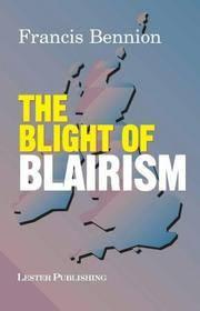 Blight of Blairism