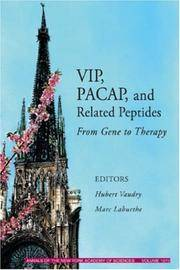 VIP, PACAP, and Related Peptides: From Gene to Therapy, Volume 1070 (Annals of the New York...