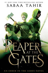 Reaper at the Gates - An Ember in the Ashes vol. 3