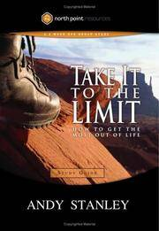 image of Take It to the Limit Study Guide: How to Get the Most Out of Life (North Point Resources)