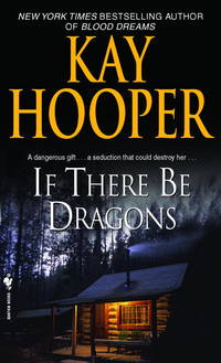 If There Be Dragons: A Novel