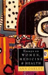 Essays On Women, Medicine and Health