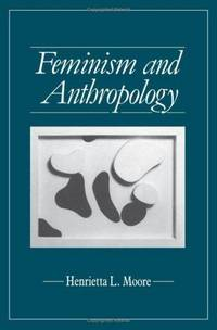 Feminism And Anthropology (Exxon Lecture Series)