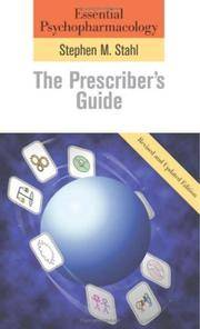 Essential Psychopharmacology: The Prescriber's Guide: Revised and Updated Edition (Essential Psychopharmacology Series)