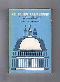 The Uneasy Partnership : The Dynamics Of Federal , State , and Urban Relations by  Editors  Richard D. And Carl Grafton - Paperback - 1973 - from The History Place (SKU: 004951)