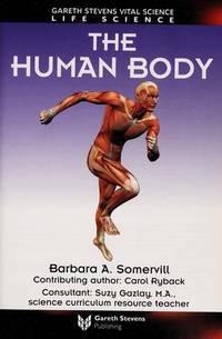 image of The Human Body (Gareth Stevens Vital Science- Life Science)