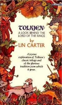 TOLKIEN: A LOOK BEHIND THE LORD OF THE RINGS [Hardcover]