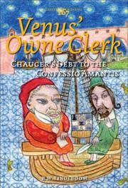 Venus' Owne Clerk: Chaucer's Debt to the Confessio Amantis (Costerus NS 167)