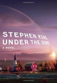 UNDER THE DOME by  Stephen King - First edition.,; 1st Printing (full number line starting with &q - 2009. - from Quinn & Davis Booksellers and Biblio.com