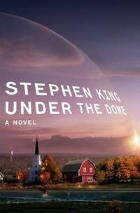 image of Under the Dome: A Novel