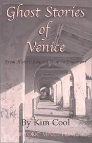 Ghost Stories Of Venice : From Historic Spanish Point to Englewood