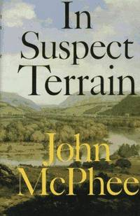 image of In Suspect Terrain (Annals of the Former World, 2)