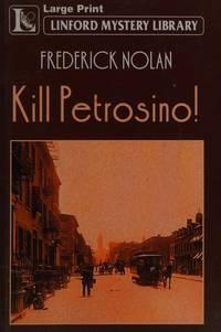 Kill Petrosino