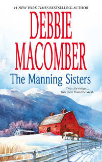 Manning Sisters: The Cowboy's Lady\The Sheriff Takes A Wife (MIRA), The