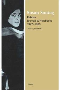 image of Reborn: Journals and Notebooks, 1947-1963