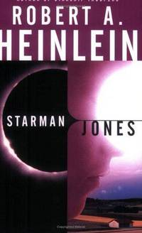 Starman Jones by Robert A. Heinlein - Paperback - 1976 Ballantine Books Edition, 5 - 2005-04-19 - from Ergodebooks and Biblio.com