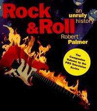 Rock and roll an Unruly History
