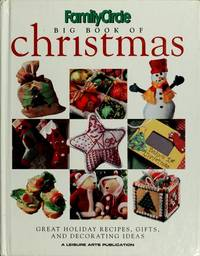 Family Circle Big Book of Christmas (Book 2): Great Holiday Recipes, Gifts, and Decorating Ideas