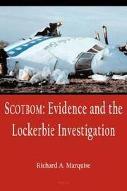 Scotbom: Evidence and the Lockerbie Investigation