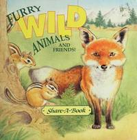 Furry Wild Animals and Friends! (Share-A-Book)