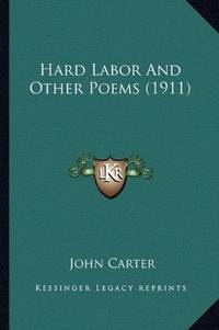 image of Hard Labor And Other Poems (1911)