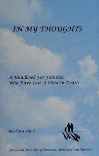 In My Thoughts : A Handbook for Families Who Have Lost a Child in Death