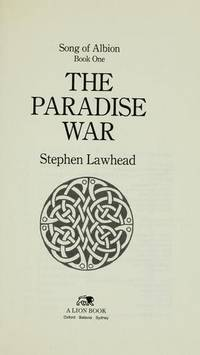 The paradise war by lawhead stephen - 1st Edition - 1991 - from powellbooks of Ilminster Somerset uk. (SKU: 01604)