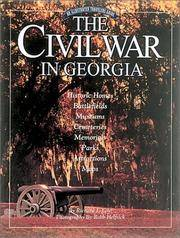 The Civil War in Georgia: An Illustrated Traveler's Guide