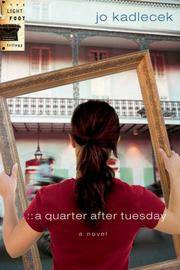 A Quarter After Tuesday (The Light Foot Trilogy #2)