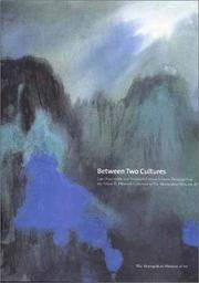 Between Two Cultures: Late-Nineteenth and Twentieth-Century Chinese Paintings from the Robert H. Ellsworth Collection in The Metropolitan Museum of Art