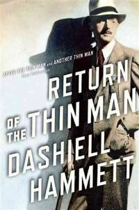 image of Return of the Thin Man: Two never-before-publishe