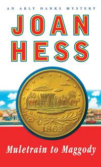 Muletrain to Maggody: An Arly Hanks Mystery by  Joan Hess - Paperback - from Russell Books Ltd and Biblio.com
