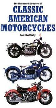 Illustrated Directory of Classic American Motorcycles
