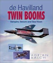 de Havilland Twin Booms: Vampire, Venom and Sea Vixen
