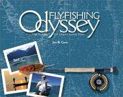Fly-Fishing Odyssey: The Pursuit of Great Game Fish