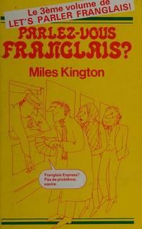 Parlez-vous Franglais? - Le 3eme volume de Let's Parler Franglais!