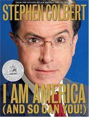I  Am America ( And So Can You ) by Stephen Colbert - First edition, as stated - 2007 - from oldusedbooks and Biblio.com