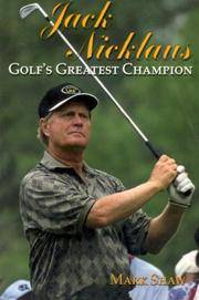 Jack Nicklaus Golfs greatest Champion
