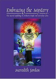 Embracing the Mystery: The Sacred Unfolding in Ordinary People and Everyday Lives