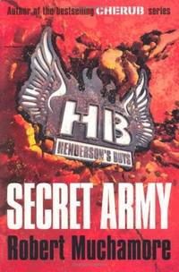 Secret Army - Henderson's Boys Series #3