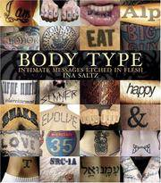 Body Type: Intimate Messages Etched in Flesh