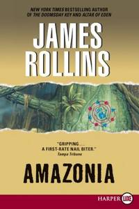 Amazonia by James Rollins - Paperback - 2011-09-04 - from Books Express and Biblio.co.uk