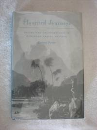 Haunted Journeys: Desire and Transgression in European Travel Writing by  Dennis Porter - Hardcover - 1991 - from Bananafish Books and Biblio.com