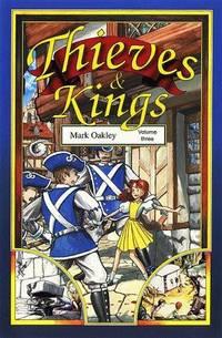 Thieves & Kings, Volume One