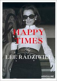 Happy Times (Icones) by  Lee Radziwill - Paperback - 2001-03-01 - from Carolina Book Trader (SKU: S7F200819027)