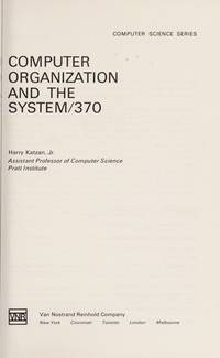 Computer Organization And The System/370 (computer Science Ser.)