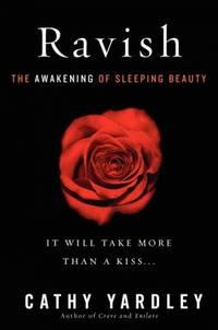 Ravish: The Awakening of Sleeping Beauty