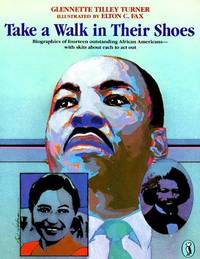 image of Take a Walk in Their Shoes: Biographies of 14 Outstanding African Americans