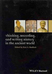 Thinking, Recording, and Writing History in the Ancient World
