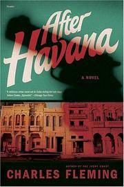 After Havana: A Novel by  Charles Fleming - from Books and More by the Rowe (SKU: 2-2H0312424507)